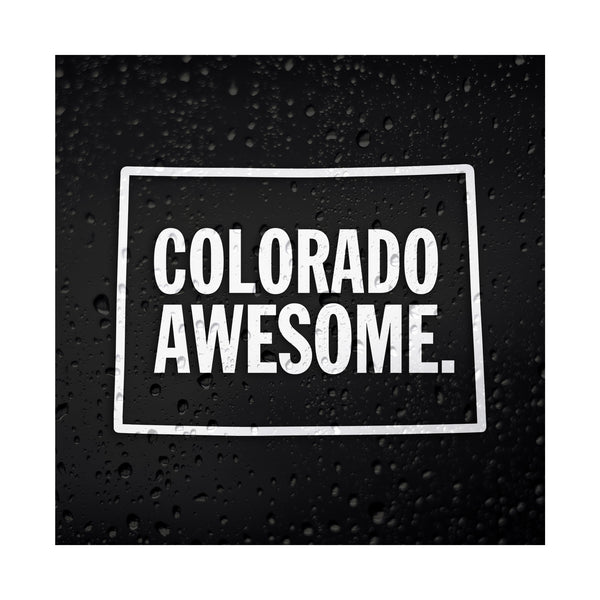 Colorado Awesome White Vinyl Sticker