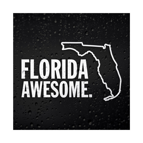 Florida Awesome White Vinyl Sticker