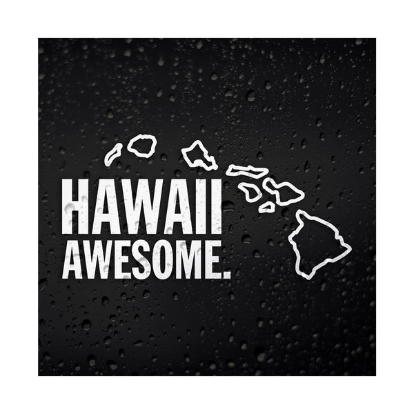 Hawaii Awesome White Vinyl Sticker
