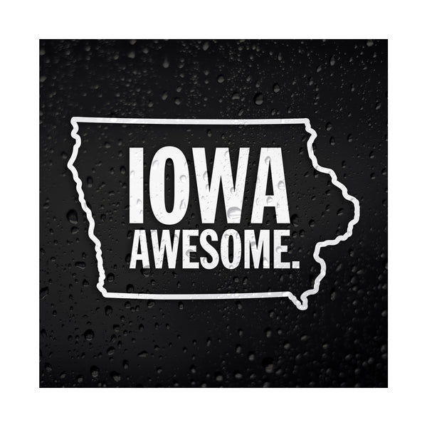 Iowa Awesome White Vinyl Sticker