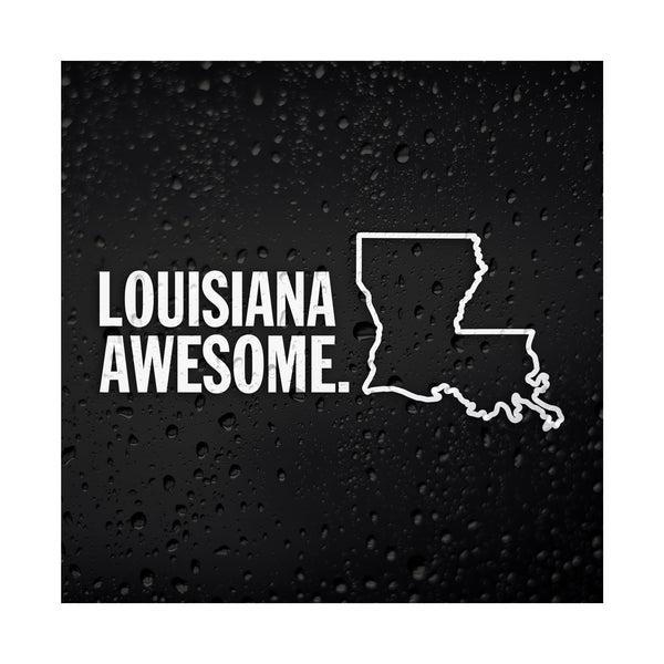 Louisiana Awesome White Vinyl Sticker