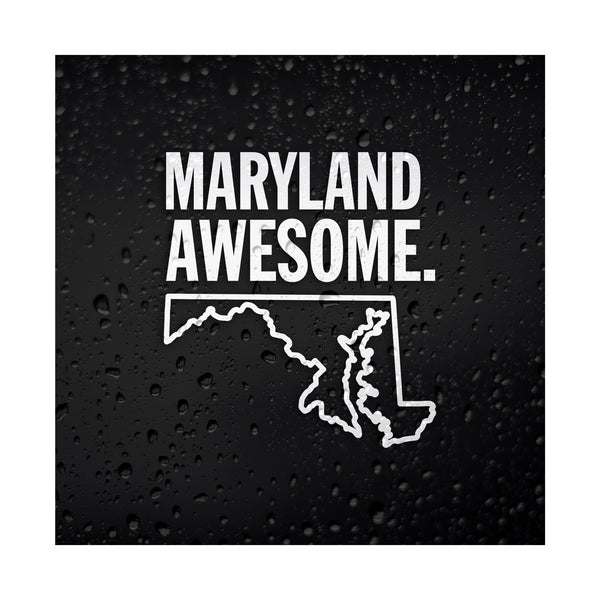 Maryland Awesome White Vinyl Sticker