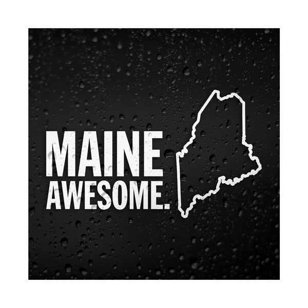 Maine Awesome White Vinyl Sticker
