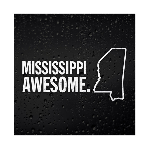 Mississippi Awesome White Vinyl Sticker