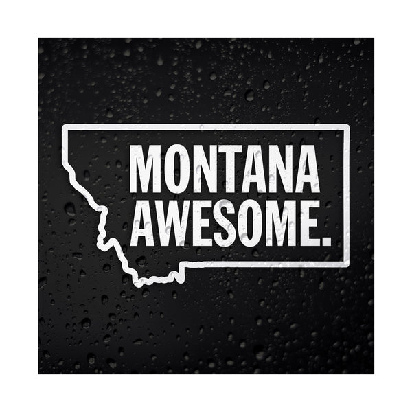 Montana Awesome White Vinyl Sticker