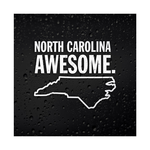 North Carolina Awesome White Vinyl Sticker