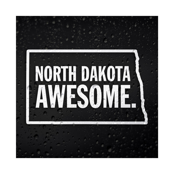 North Dakota Awesome White Vinyl Sticker