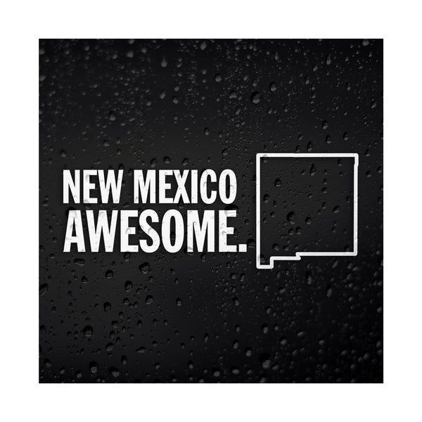 New Mexico Awesome White Vinyl Sticker