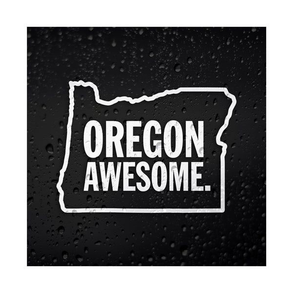 Oregon Awesome White Vinyl Sticker