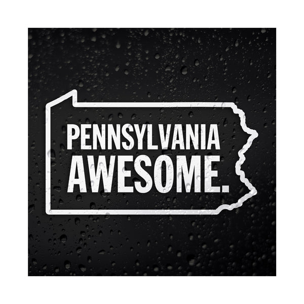 Pennsylvania Awesome White Vinyl Sticker