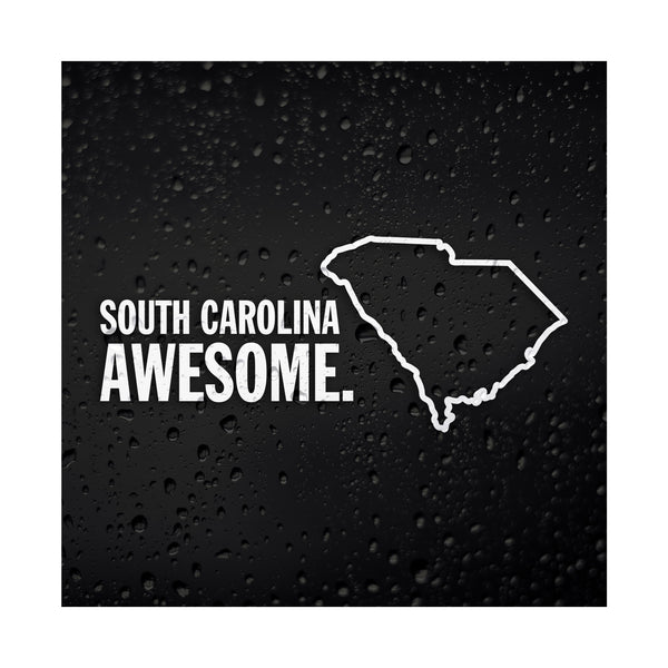 South Carolina Awesome White Vinyl Sticker