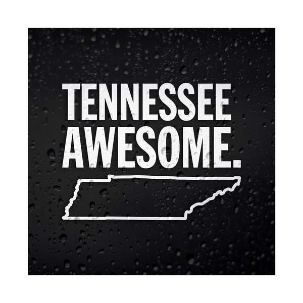 Tennessee Awesome White Vinyl Sticker