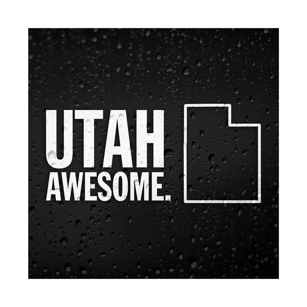 Utah Awesome White Vinyl Sticker