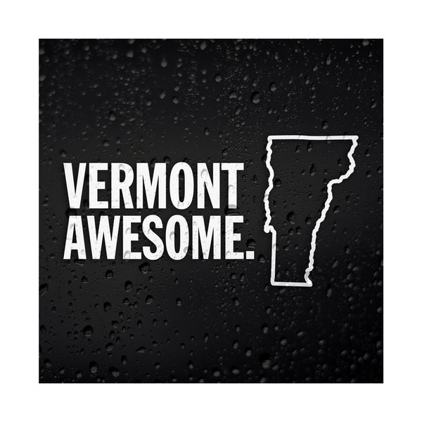 Vermont Awesome White Vinyl Sticker