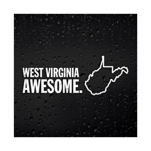 West Virginia Awesome White Vinyl Sticker