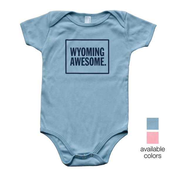 Wyoming Awesome Baby Onesie