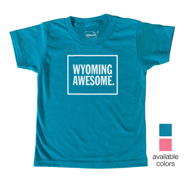 Wyoming Awesome Kids T-Shirt