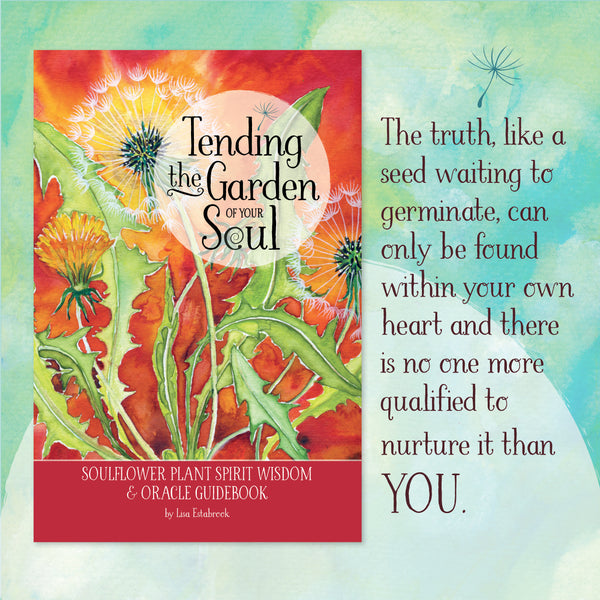 Tending the Garden of Your Soul