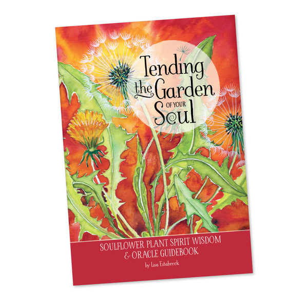 Tending the Garden of Your Soul (Guidebook)