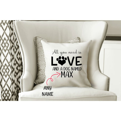All You Need is Love and a Dog/Cat Named Personalized Pet Gift Throw Pillow - pillow