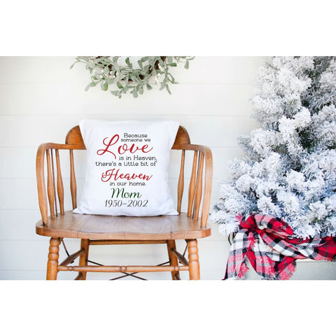 Christmas Heaven In Our Home Personalized Grief Gift Throw Pillow - Simply Crafty