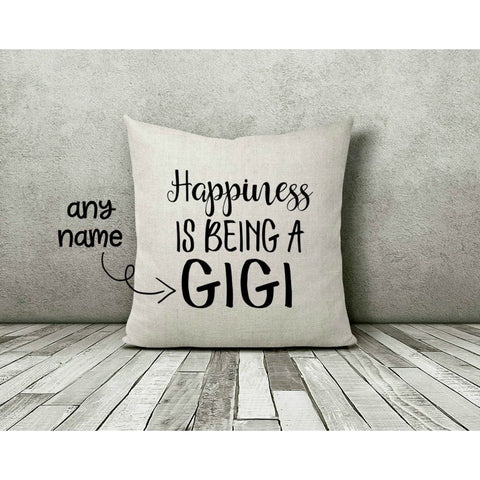 Happiness is Being a Gigi Personalized Gift Throw Pillow - pillow