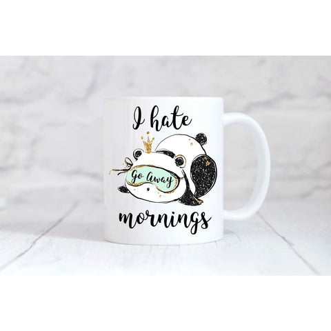 I Hate Mornings Panda Coffee Mug - Simply Crafty