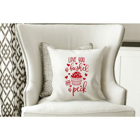 I Love You A Bushel and a Peck Valentines Day Gift Throw Pillow - pillow