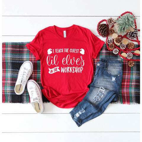 I Teach the Cutest Elves Teacher Christmas Shirt - Simply Crafty