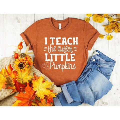 I Teach the Cutest Pumpkins Teacher Fall Shirt - Simply Crafty