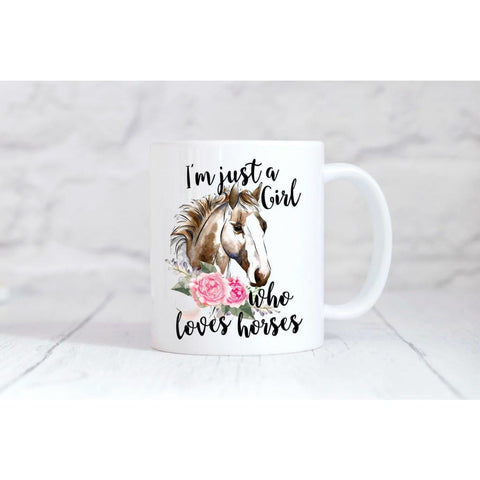 I'm Just A Girl Who Loves Horses  Coffee Mug - Simply Crafty