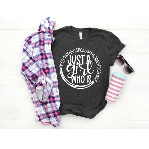 Just a Girl Womens Empowerment Shirt - Simply Crafty