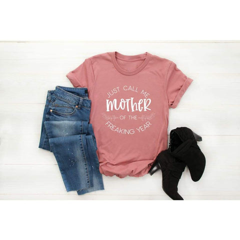 Just Call Me Mother of the Year Funny Mom Shirt - Simply Crafty