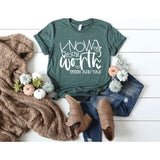 Know Your Worth Then Add Tax Self Love Ladies Shirt - Simply Crafty