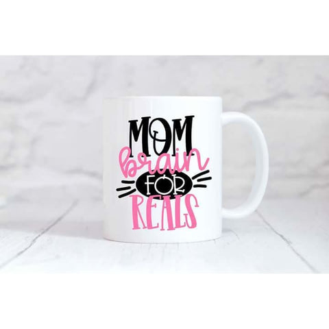 Mom Brain For Real Coffee Mug - Simply Crafty