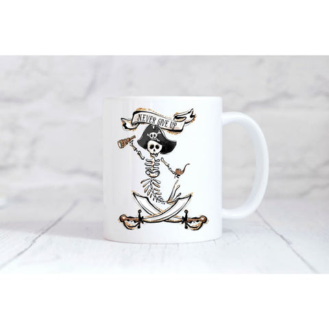 Never Give up Pirate Skeleton Coffee Mug - Simply Crafty