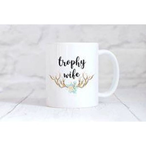 Trophy Wife Coffee Mug - Mugs