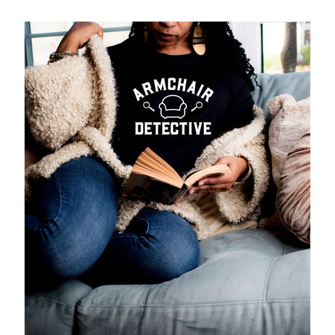 True Crime Armchair Detective Funny Bella Canvas Tshirt - Simply Crafty