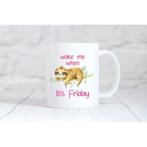 Wake Me When It's Friday Coffee Mug - Simply Crafty