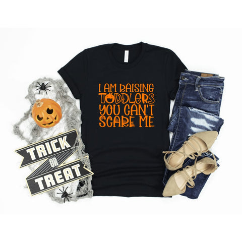 You Can't Scare Me Toddler Mom Life Halloween Ladies Shirt - Simply Crafty