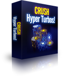 Crush Hyper-Turbos