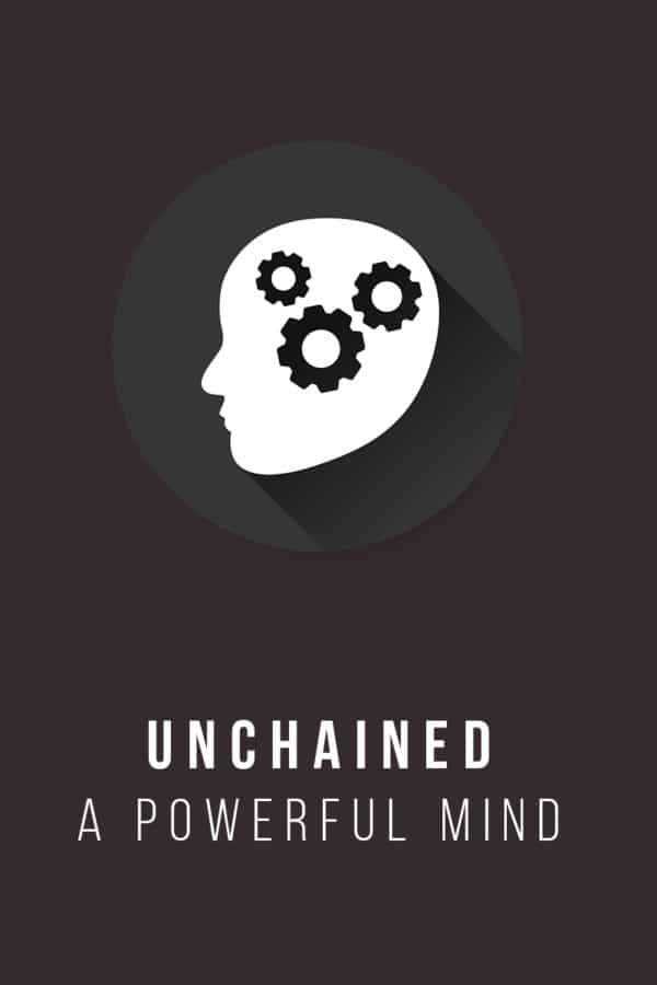 Unchained: A Powerful mind