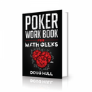 Poker Work Book for Math Geeks
