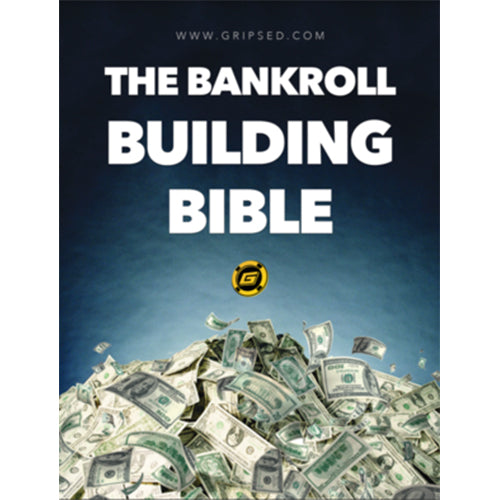 Bankroll Building Bible