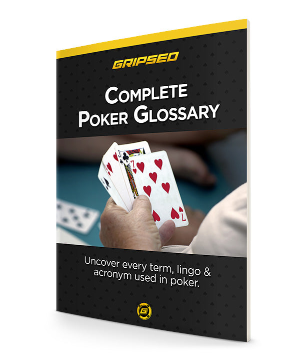 Complete Poker Glossary