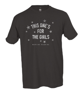 New! This One's For the Girls Tee