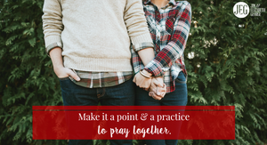 The Joy of Praying Together