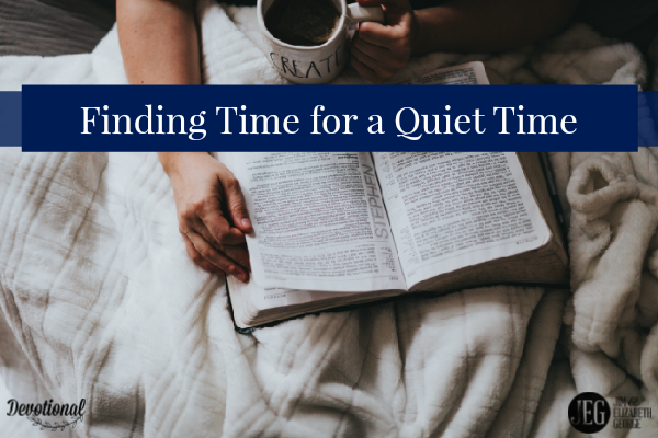 Finding Time for a Quiet Time