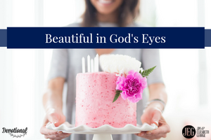 You are Beautiful in God's Eyes