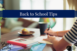 Back to School Tips - Teen Tuesday